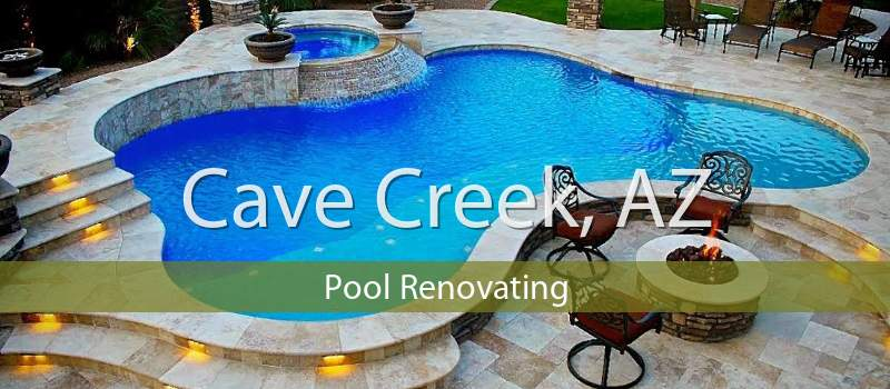 Cave Creek, AZ Pool Renovating